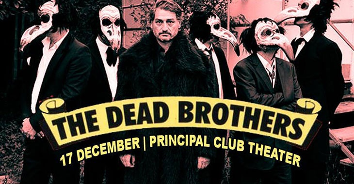 The Dead Brothers στο Principal Club Theater
