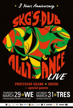 SKG's Dub Alliance Live - 3 Years Anniversary - 29/03 στο WE